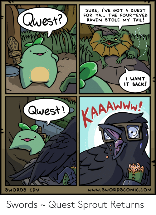Quest: Swords ~ Quest Sprout Returns