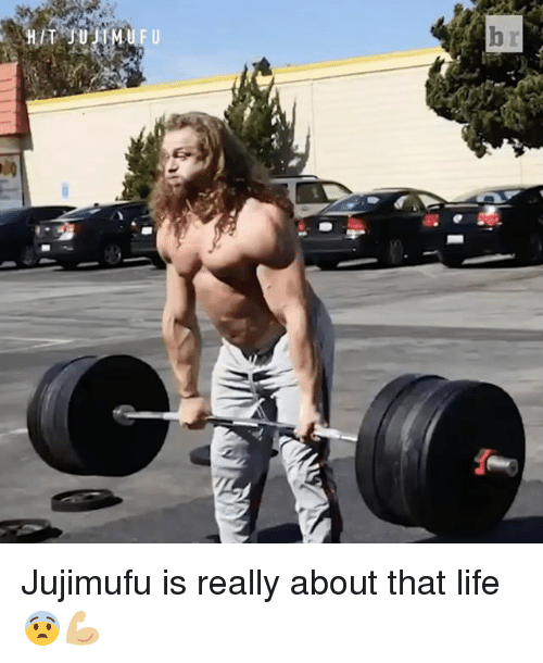 About That Life: /T  b  r:  U Jujimufu is really about that life 😨💪🏼
