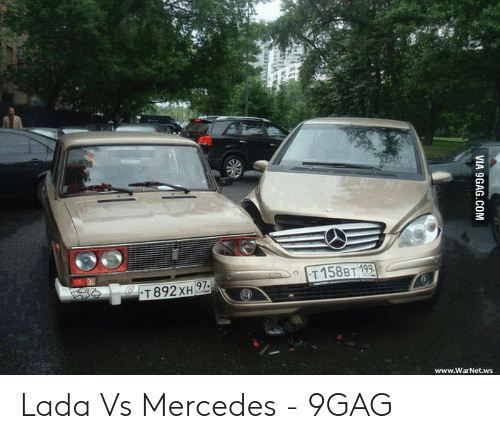 Anime Mercedes Meme: T158BT 199  T 892XH 97-  www.WarNet.ws  VIA 9GAG.COM Lada Vs Mercedes - 9GAG