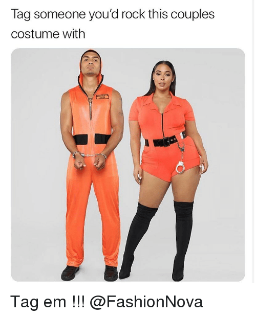 Funny, Tag Someone, and Rock: Tag someone you'd rock this couples  costume with Tag em !!! @FashionNova