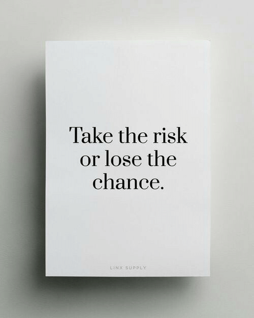 Chance, Lose, and  Risk: Take the risk  or lose the  chance.  INX SUPPL