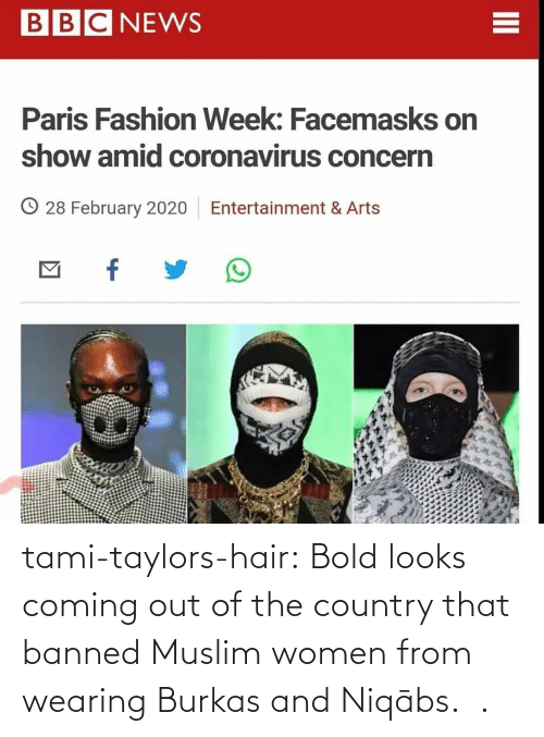 Muslim: tami-taylors-hair: Bold looks coming out of the country that banned Muslim women from wearing Burkas and   Niqābs.   .