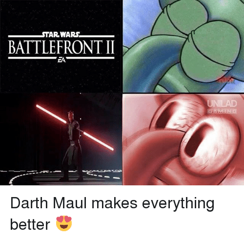 Memes, Gaming, and Battlefront: TAR WARS  BATTLEFRONT II  GAMING Darth Maul makes everything better 😍