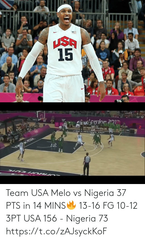 pts: Team USA Melo vs Nigeria 37 PTS in 14 MINS🔥 13-16 FG 10-12 3PT  USA 156 - Nigeria 73  https://t.co/zAJsyckKoF