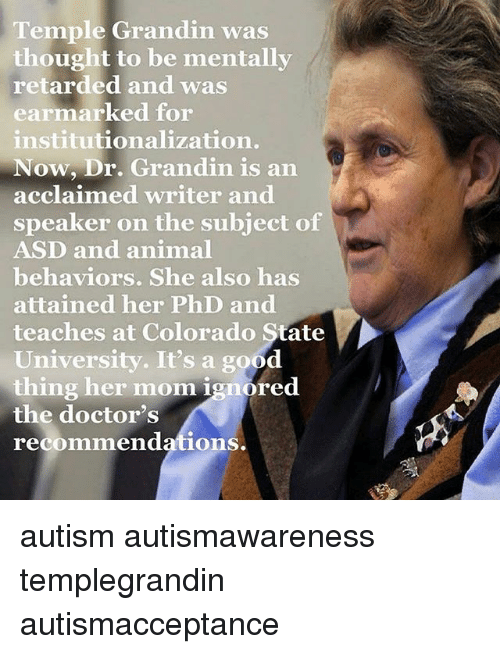temple grandin autism at its best Temple grandin the movie is based on a true story about a child born with autism in the 1940's autism is the impairment of social interactions with others, impairment of nonverbal and verbal communication, and the lack of make believe/social play and is found in all races, gender and society's all over the world (2008, mackenzie, 19.