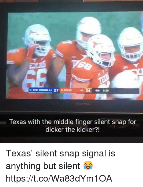 kicker: Texas with the middle finger silent snap for  dicker the kicker?! Texas' silent snap signal is anything but silent 😂 https://t.co/Wa83dYm1OA
