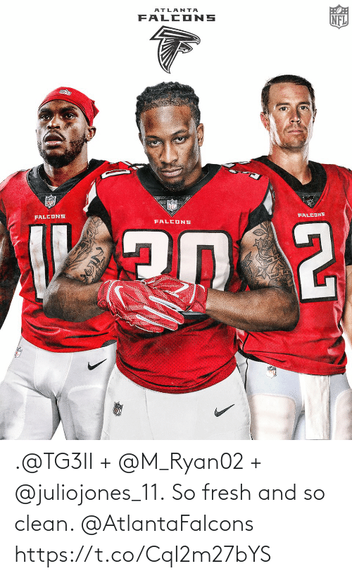 Fresh: .@TG3II + @M_Ryan02 + @juliojones_11.  So fresh and so clean. @AtlantaFalcons https://t.co/CqI2m27bYS