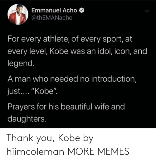 href: Thank you, Kobe by hiimcoleman MORE MEMES