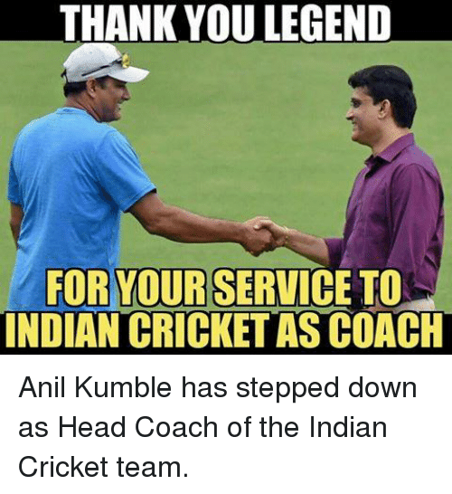 indian cricket: THANK YOU LEGEND  FOR YOUR  SERVICE TO  INDIAN CRICKETASCOACH Anil Kumble has stepped down as Head Coach of the Indian Cricket team.
