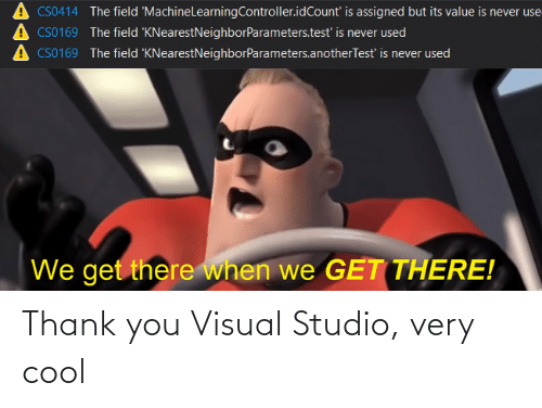 visual: Thank you Visual Studio, very cool