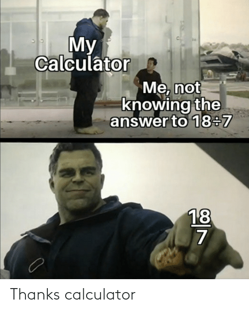 Calculator: Thanks calculator