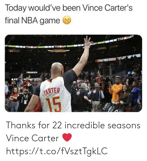 incredible: Thanks for 22 incredible seasons Vince Carter ❤️ https://t.co/fVsztTgkLC