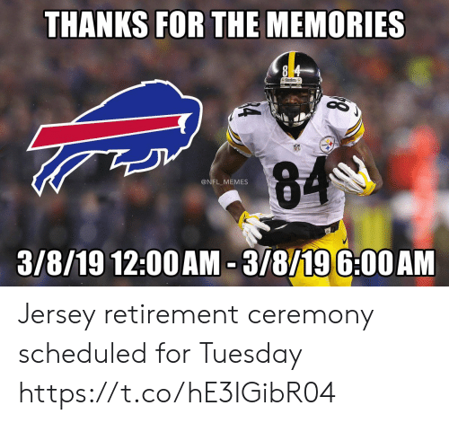 Football, Memes, and Nfl: THANKS FOR THE MEMORIES  Steelers  @NFL MEMES  3/8/19 12:00AM 3/8/196:00AM Jersey retirement ceremony scheduled for Tuesday https://t.co/hE3IGibR04