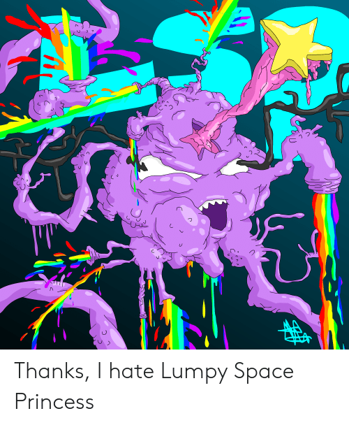 Princess, Space, and Hate: Thanks, I hate Lumpy Space Princess