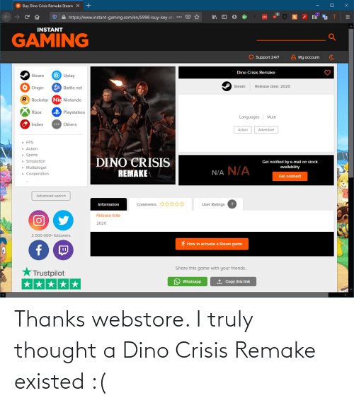dino: Thanks webstore. I truly thought a Dino Crisis Remake existed :(