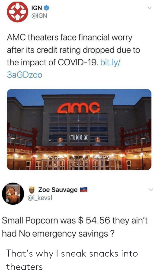 Why I: That's why I sneak snacks into theaters