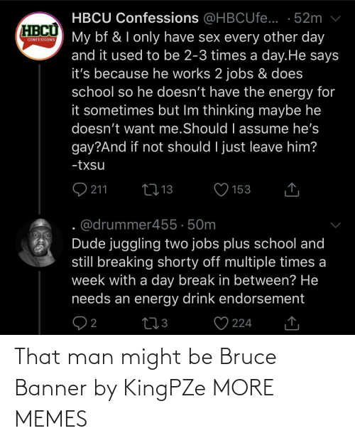 might: That man might be Bruce Banner by KingPZe MORE MEMES