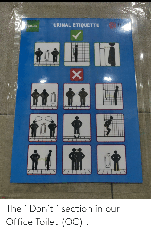 toilet: The ' Don't ' section in our Office Toilet (OC) .