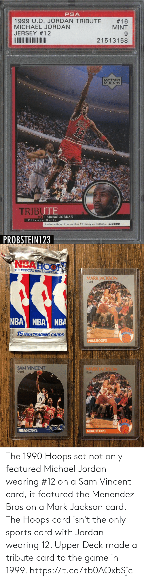 Menendez: The 1990 Hoops set not only featured Michael Jordan wearing #12 on a Sam Vincent card, it featured the Menendez Bros on a Mark Jackson card.   The Hoops card isn't the only sports card with Jordan wearing 12. Upper Deck made a tribute card to the game in 1999. https://t.co/tb0AOxbSjc