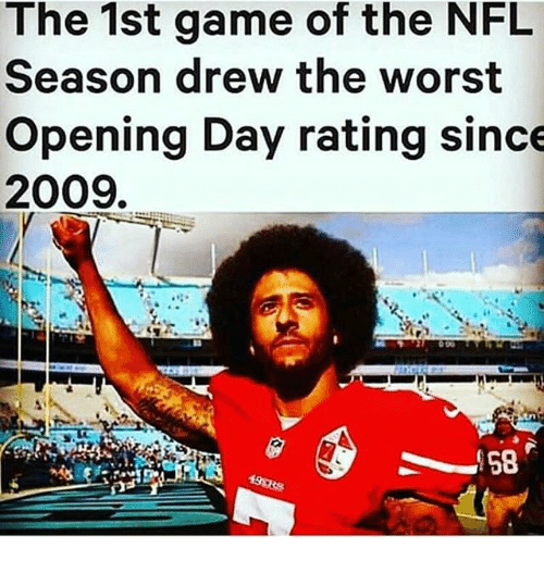 Memes, Nfl, and 2009: The 1st game of the NFL  Season drew the worst  Opening Day rating since  2009.  IS8