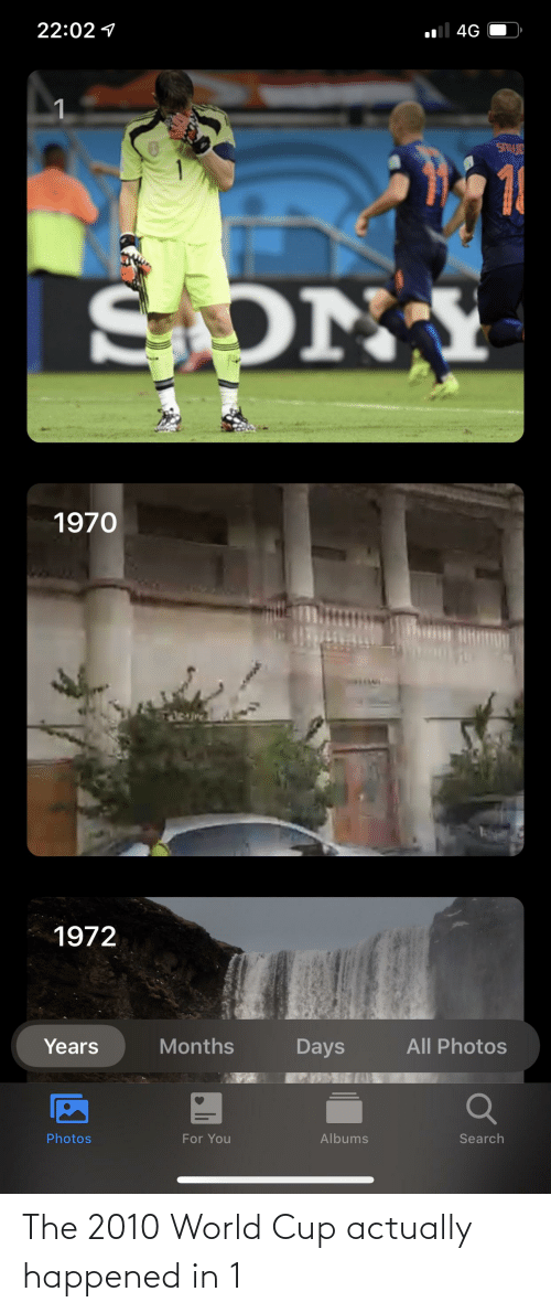World Cup: The 2010 World Cup actually happened in 1