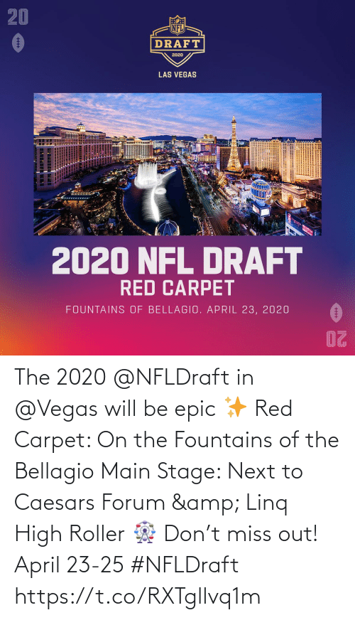 will: The 2020 @NFLDraft in @Vegas will be epic ✨  Red Carpet: On the Fountains of the Bellagio Main Stage: Next to Caesars Forum & Linq High Roller 🎡  Don't miss out! April 23-25 #NFLDraft https://t.co/RXTgllvq1m