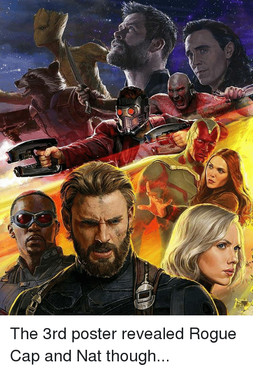 posterization: The 3rd poster revealed Rogue Cap and Nat though...