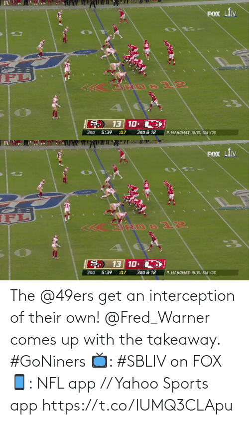 Comes: The @49ers get an interception of their own!  @Fred_Warner comes up with the takeaway. #GoNiners  📺: #SBLIV on FOX 📱: NFL app // Yahoo Sports app https://t.co/lUMQ3CLApu