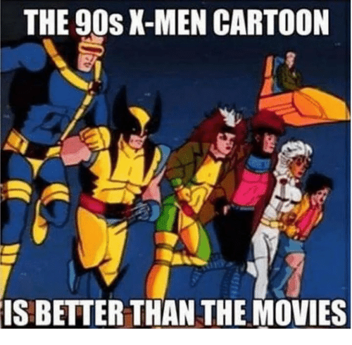 Funny, Movies, and X-Men: THE 90s X-MEN CARTOON  IS BETTER THAN THE MOVIES