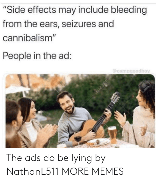 Lying: The ads do be lying by NathanL511 MORE MEMES