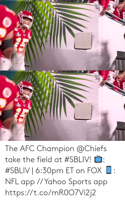 Chiefs: The AFC Champion @Chiefs take the field at #SBLIV!  📺: #SBLIV | 6:30pm ET on FOX 📱: NFL app // Yahoo Sports app https://t.co/mR0O7Vi2j2