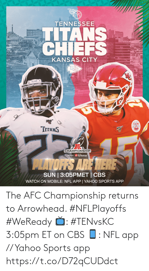 Returns: The AFC Championship returns to Arrowhead. #NFLPlayoffs #WeReady  📺: #TENvsKC 3:05pm ET on CBS 📱: NFL app // Yahoo Sports app https://t.co/D72qCUDdct