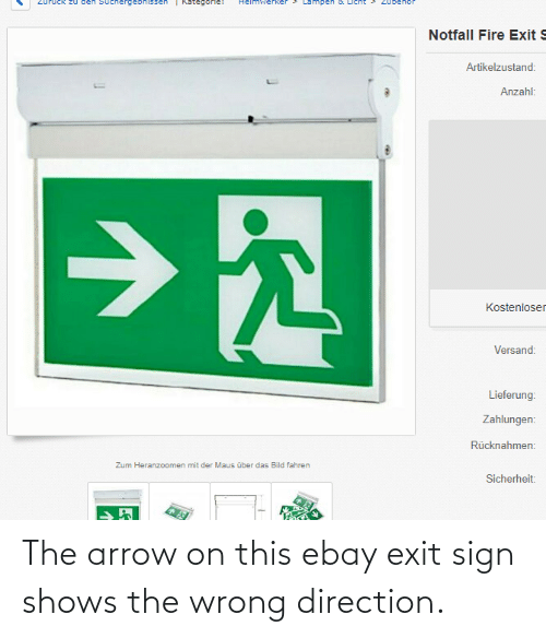 Arrow: The arrow on this ebay exit sign shows the wrong direction.