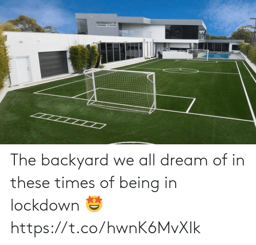 dream: The backyard we all dream of in these times of being in lockdown 🤩 https://t.co/hwnK6MvXIk