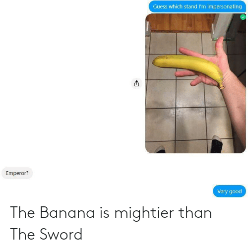 the sword: The Banana is mightier than The Sword
