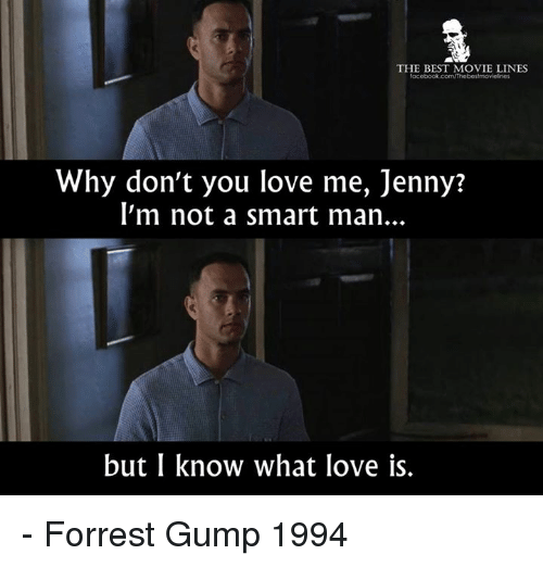 the best movie lines fac why dont you love me 24542293 the best movie lines fac why don't you love me jenny? l'm not a