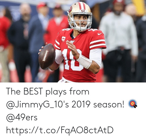 San Francisco 49ers, Memes, and Best: The BEST plays from @JimmyG_10's 2019 season! 🎯 @49ers https://t.co/FqAO8ctAtD