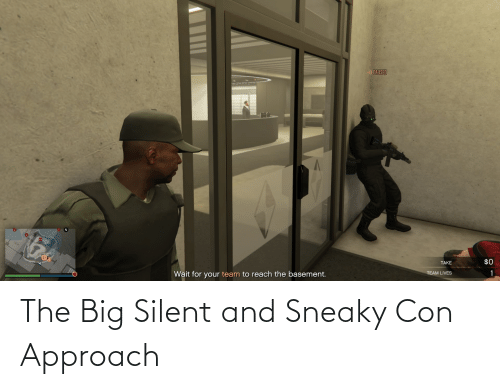 con: The Big Silent and Sneaky Con Approach