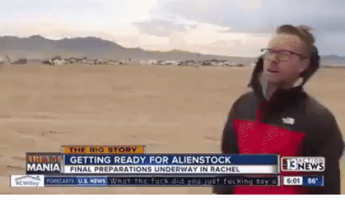 Getting Ready: THE BIG STORY  RENS GETTING READY FOR ALIENSTOCK  MANIA FINAL PREPARATIONS UNDERWAY IN RACHEL  cwiey ORCASTS US.NEWS What the fuck did you just fucking say a  ASTION  13NEWS  6:01 86