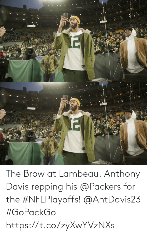 His: The Brow at Lambeau.  Anthony Davis repping his @Packers for the #NFLPlayoffs! @AntDavis23 #GoPackGo https://t.co/zyXwYVzNXs