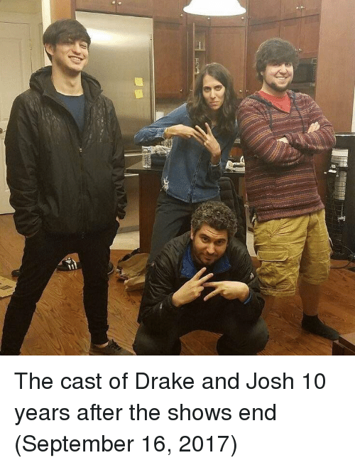 Drake, Drake and Josh, and September 16: The cast of Drake and Josh 10 years after the shows end (September 16, 2017)
