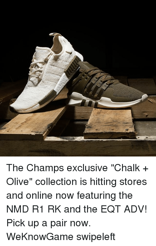 """Memes, 🤖, and Online: The Champs exclusive """"Chalk + Olive"""" collection is hitting stores and online now featuring the NMD R1 RK and the EQT ADV! Pick up a pair now. WeKnowGame swipeleft"""