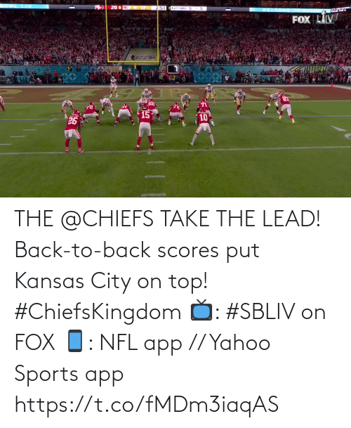 On Top: THE @CHIEFS TAKE THE LEAD!  Back-to-back scores put Kansas City on top! #ChiefsKingdom  📺: #SBLIV on FOX 📱: NFL app // Yahoo Sports app https://t.co/fMDm3iaqAS