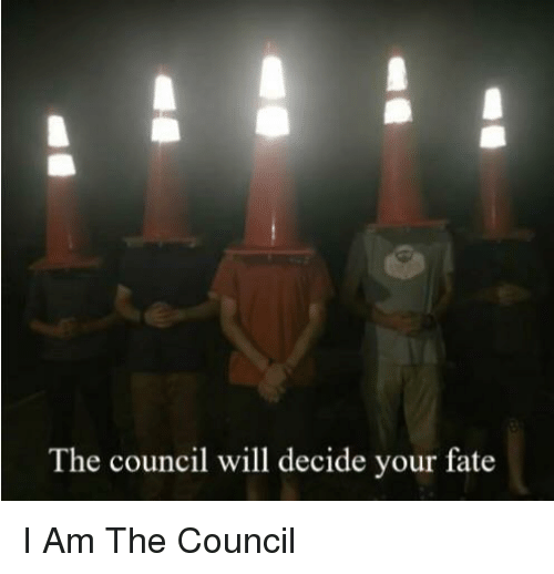 Fate, Will, and I Am: The council will decide your fate