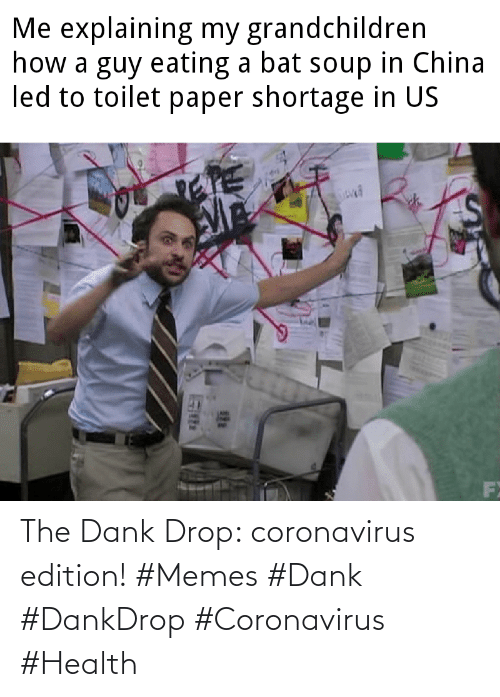 health: The Dank Drop: coronavirus edition! #Memes #Dank #DankDrop #Coronavirus #Health