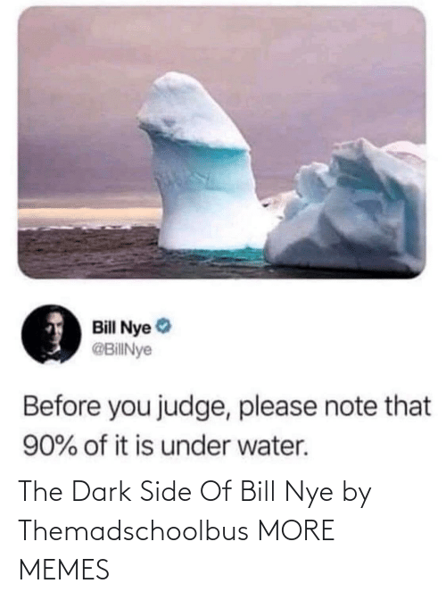 dark: The Dark Side Of Bill Nye by Themadschoolbus MORE MEMES
