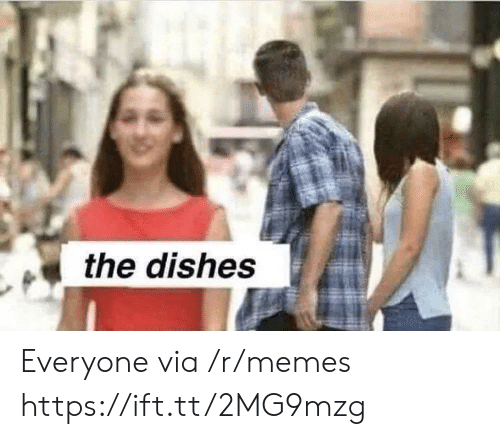 Memes, Via, and Href: the dishes Everyone via /r/memes https://ift.tt/2MG9mzg