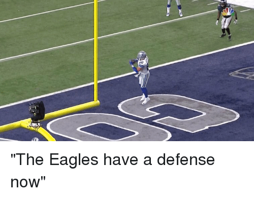 "the eagle: ""The Eagles have a defense now"""