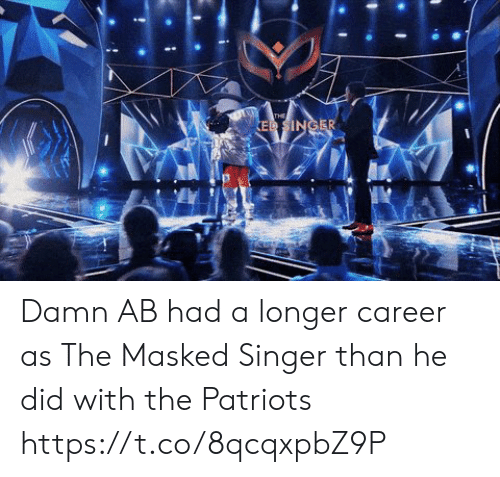 Nba, Patriotic, and Singer: THE  ED SINGER Damn AB had a longer career as The Masked Singer than he did with the Patriots https://t.co/8qcqxpbZ9P