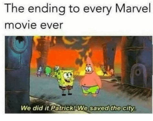 Marvel, Movie, and Marvel Movie: The ending to every Marvel  movie ever  We did it Patrick! We  saved the city,